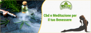 Sono molte le persone che cercano nella meditazione con canapa lo svolgimento di una mistica esperienza per raggiungere livelli più alti di consapevolezza e l'illuminazione spirituale