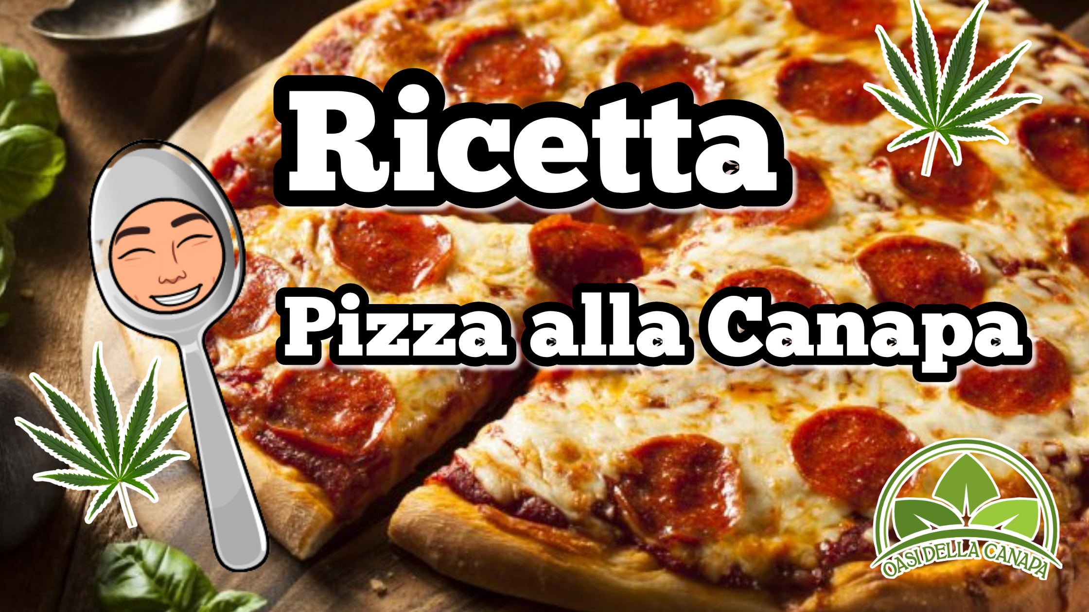 Pizza italiana con sopra 2 foglie di canapa e l'omino di canapa a forma di cucchiao