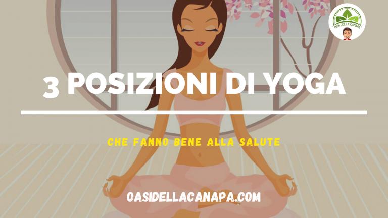 Posizioni di Yoga per rilassare mente e corpo